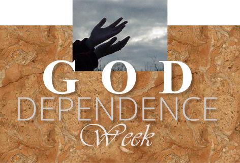 god-dependence-week-2016
